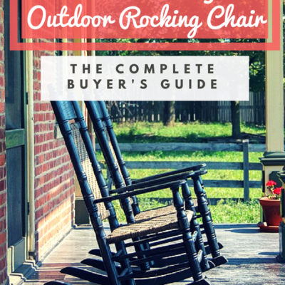 What Makes a Great Outdoor Rocking Chair – The Complete Buyer's Guide